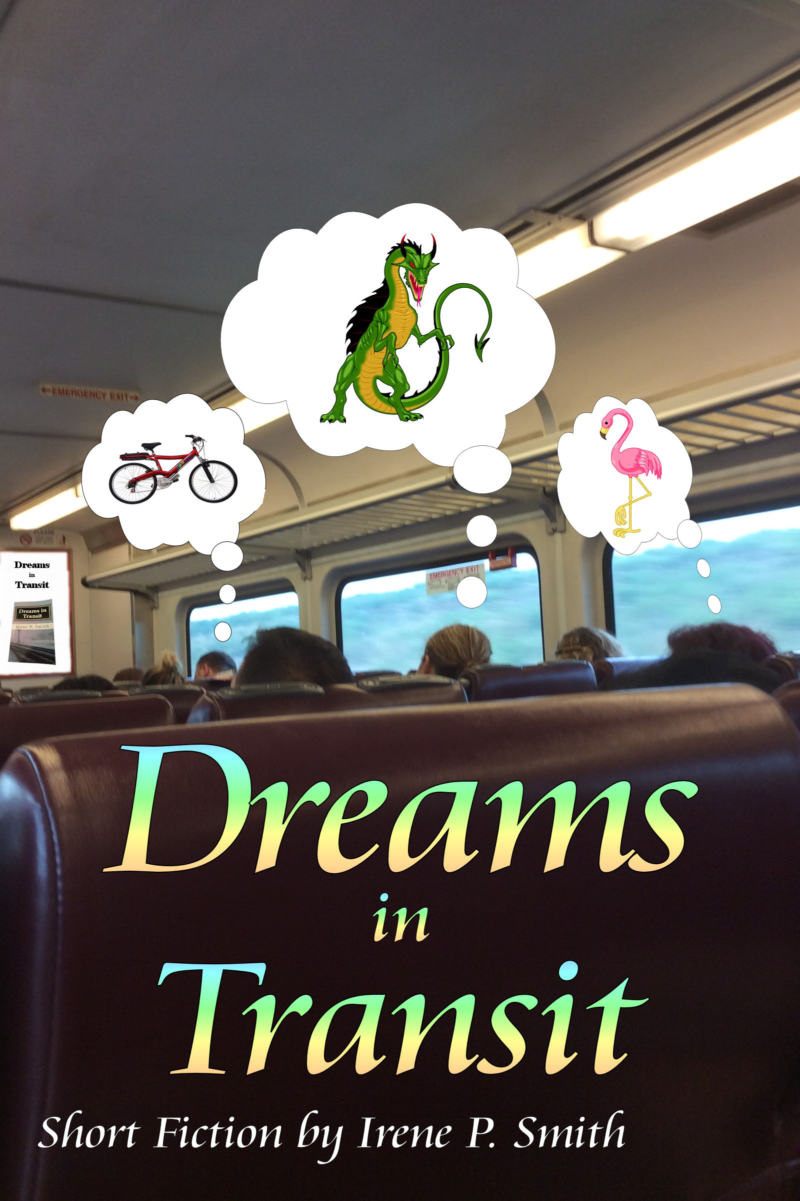 Irene p. Smith author of dreams in transit
