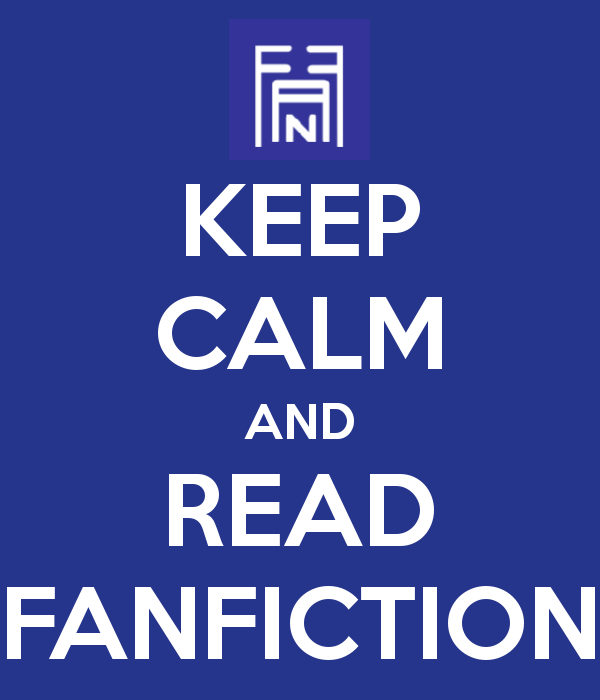 keep-calm-and-read-fanfiction-11
