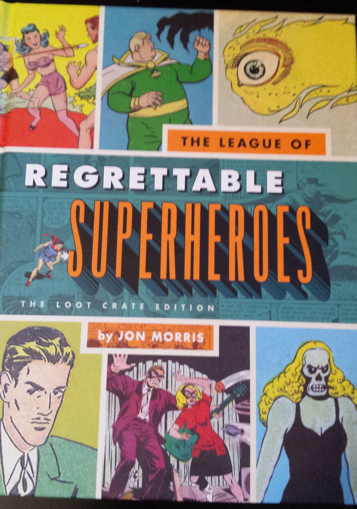 Loot crate! The league of regrettable superheroes