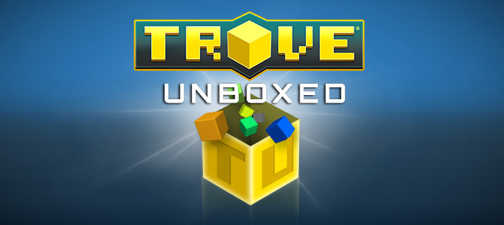 Trove unboxed