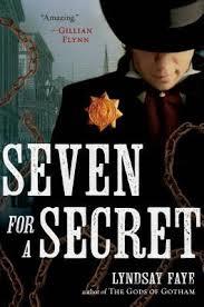 Lyndsay faye, seven for a secret, bookcase club
